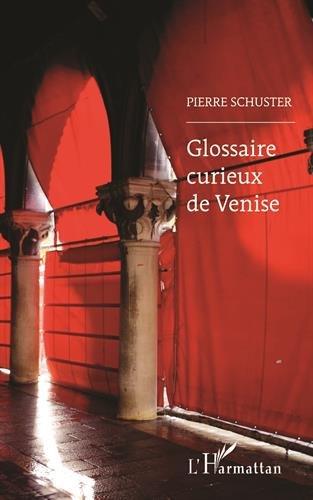 Glossaire Curieux De Venise [Pdf/ePub] eBook