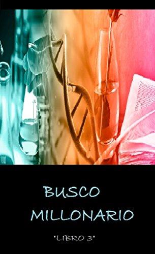 BUSCO MILLONARIO: LIBRO 3 por Megan  alex