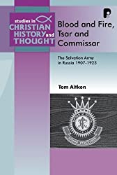 Blood and Fire, Tsar and Commisar (Studies in Christian History and Thought)