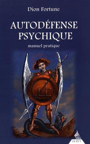 Autodéfense psychique : Manuel pratique