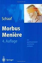 Morbus Menière: Ein psychosomatisch orientierter Leitfaden