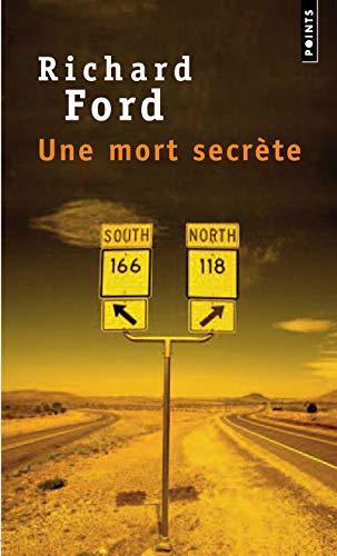 Une mort secrète par Richard Ford