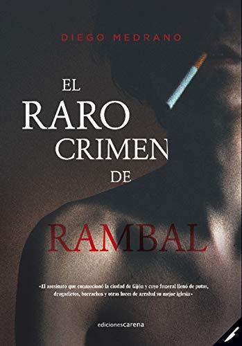 El raro crimen de Rambal eBook: Medrano, Diego: Amazon.es: Tienda ...