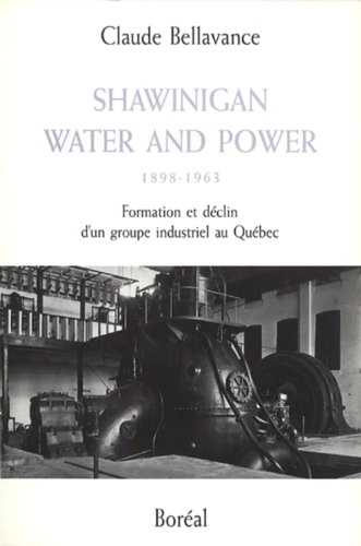 Shawinigan Water And Power par Claude Bellavance