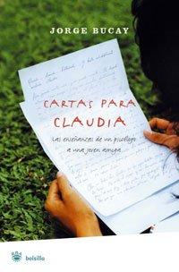 Cartas Para Claudia (Bolsillo) por Jorge Bucay