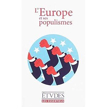 Etudes Essentiels - L'Europe et ses populismes