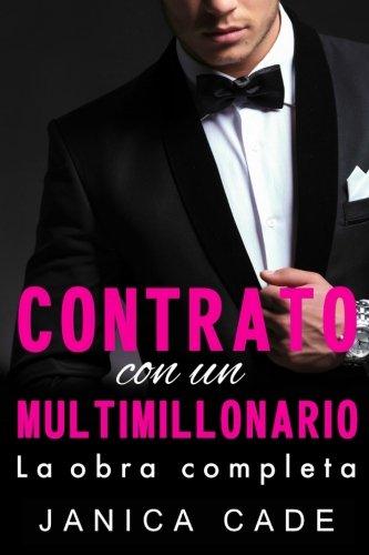 Contrato con un multimillonario: Romance multimillonario