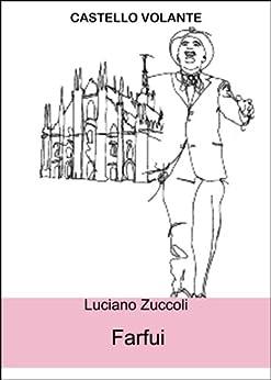 Farfui di [Zuccoli, Luciano]