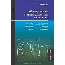 Género y docencia: Reflexiones, experiencias y un testimonio (Nuevos enfoques en educación, Band 2)