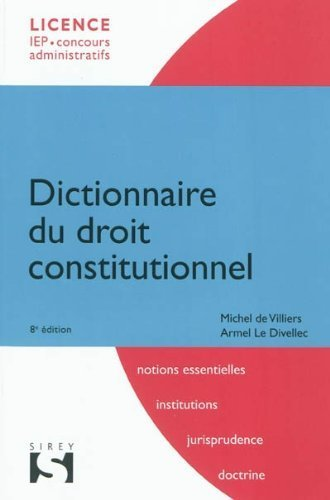 Dictionnaire du Droit Constitutionnel by de Villiers Michel(2011-09-15) par de Villiers Michel