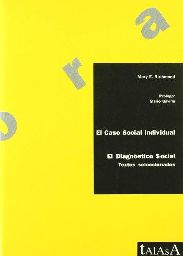 El caso social individual (Agora) por Mary E. Richmond