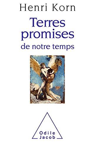 Terres promises de notre temps (OJ.SCIENCES) par Henri Korn