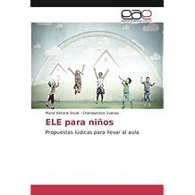 ELE para niños: Propuestas lúdicas para llevar al aula