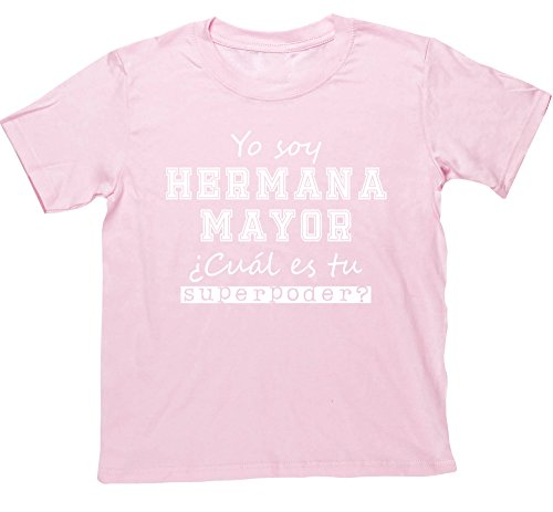 Hippowarehouse Yo Soy Hermana Mayor, ¿Cuál es tu Superpoder? Camiseta Manga Corta niños niñas Unisex