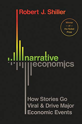 Narrative Economics: How Stories Go Viral and Drive Major Economic Events (English Edition)