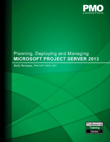 Planning, Deploying and Managing Microsoft Project Server 2013