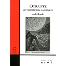 Otrante, N° 29, hiver 2011 : Art et littérature fantastiques