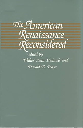 [The American Renaissance Reconsidered] (By: Walter Benn Michaels) [published: October, 1989]
