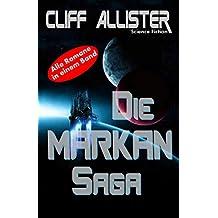 Die MARKAN Saga - komplett: Alle 4 Romane in einem Band! (German Edition)