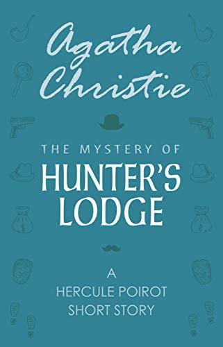 The Mystery Of Hunter's Lodge por Agatha Christie epub