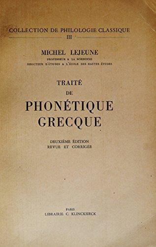 TRAITE DE PHONETIQUE GRECQUE.DEUXIEME EDITION REVUE ET CORRIGEE.