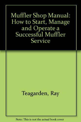 muffler-shop-manual-how-to-start-manage-and-operate-a-successful-muffler-service