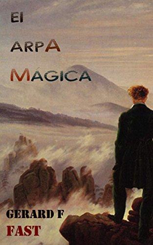 El arpa mágica por Gerard F. Fast