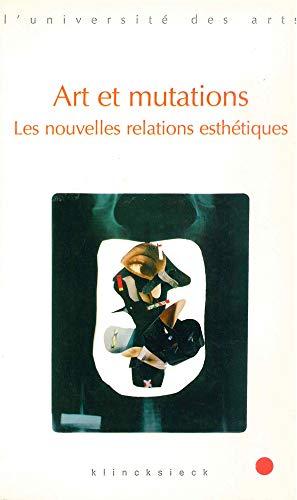 Téléchargement Pdf Livre Art Et Mutations Les Nouvelles Relations