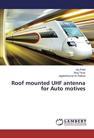 Roof mounted UHF antenna for Auto motives