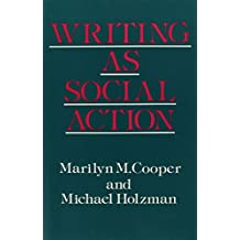 Writing As Social Action