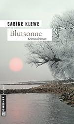 Blutsonne: Der vierte Fall für Katrin Sandmann (Kriminalromane im GMEINER-Verlag)
