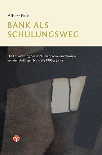 bank-als-schulungsweg-die-entwicklung-der-bochumer-bankeinrichtungen-von-den-anfangen-bis-in-die-199