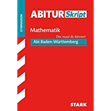 AbiturSkript - Mathematik - BaWü