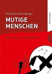 Mutige Menschen, Band 2: Widerstand im Dritten Reich