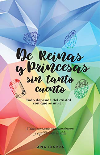 De Reinas y Princesas sin tanto cuento por Ana Ibarra
