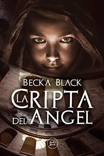 La Cripta del ángel: Thriller romántico-erótico