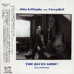 Blues Show Live at Pit Inn 1981 by Littlejohn (2004-03-09)