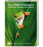 Das DMSO-Handbuch: Verborgenes Heilwissen aus der Natur (Hardback)(German) - Common