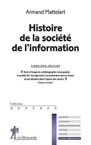 Histoire de la société de l'information par Armand MATTELART