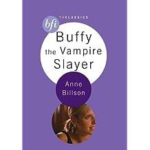 Buffy the Vampire Slayer (BFI TV Classics)