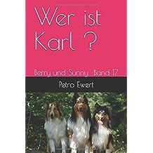 Wer ist Karl ? (Berry und Sunny, Band 17)