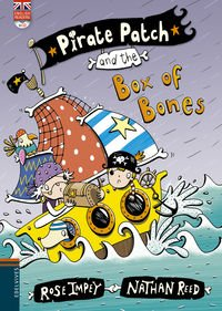 Pirate Patch and the Box of Bones por Rose Impey