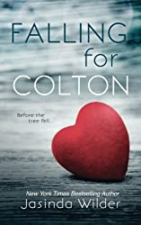 Falling for Colton (The Falling Series) (Volume 5) by Jasinda Wilder (2016-01-14)