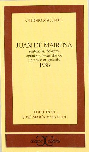 Juan de Mairena (CLASICOS CASTALIA. C/C.) por José Mª Valverde