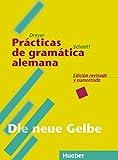 Lehr- und Übungsbuch der deutschen Grammatik, Neubearbeitung, Deutsch-Spanisch, Practicas de gramatica alemana