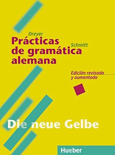 Lehr-Und Uebungsb dt Gramm.alem-esp. Hu: Prácticas de gramática alemana (Gramatica Aleman)