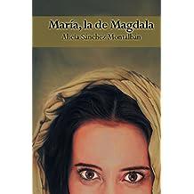 María, la de Magdala