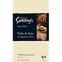 Pubs & Inns of England & Wales Special Places to Stay (Alastair Sawday's Special Places Pubs & Inns of England & Wales)