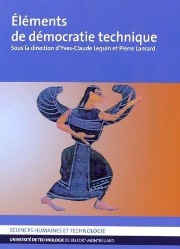 Eléments de démocratie technique par Yves-Claude Lequin