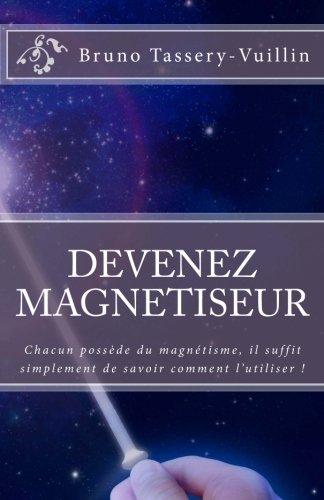 Devenez Magnétiseur